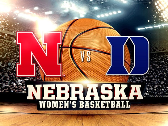 More Info for Nebraska Women vs. Duke