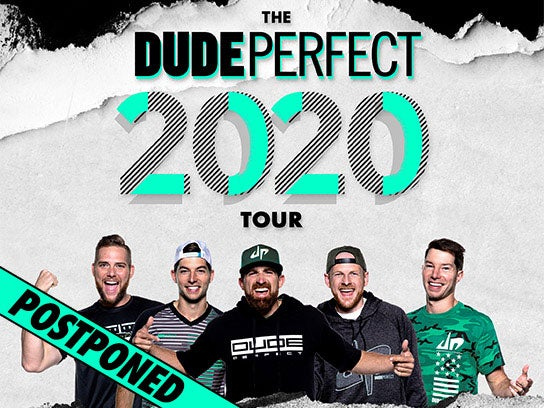More Info for POSTPONED — Dude Perfect
