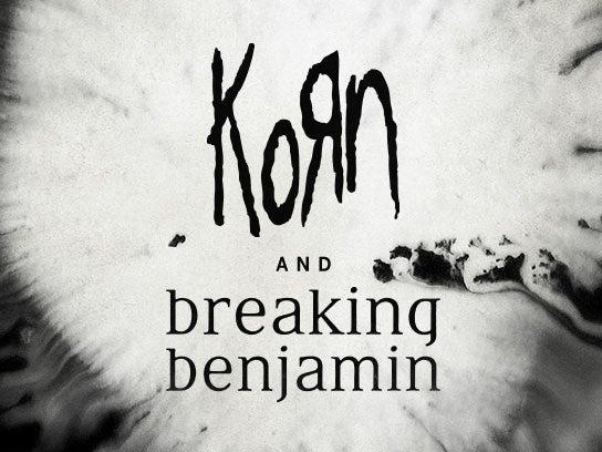 More Info for Korn & Breaking Benjamin