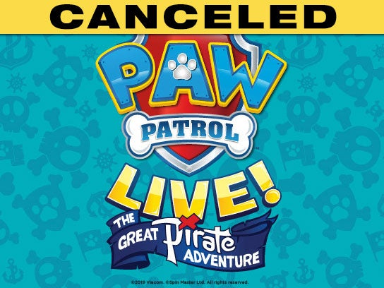 More Info for CANCELED — PAW Patrol Live! The Great Pirate Adventure