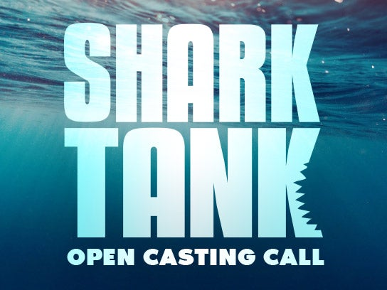 More Info for Shark Tank Open Casting Call