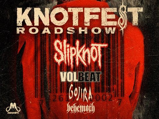 More Info for Knotfest Roadshow featuring: Slipknot, Volbeat, Gojira, Behemoth