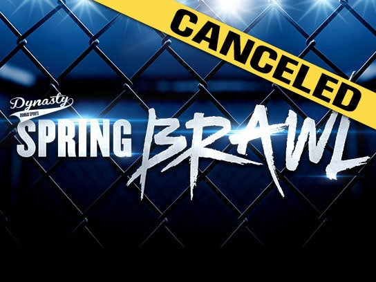 More Info for CANCELED — Dynasty Combat Sports Presents Spring Brawl